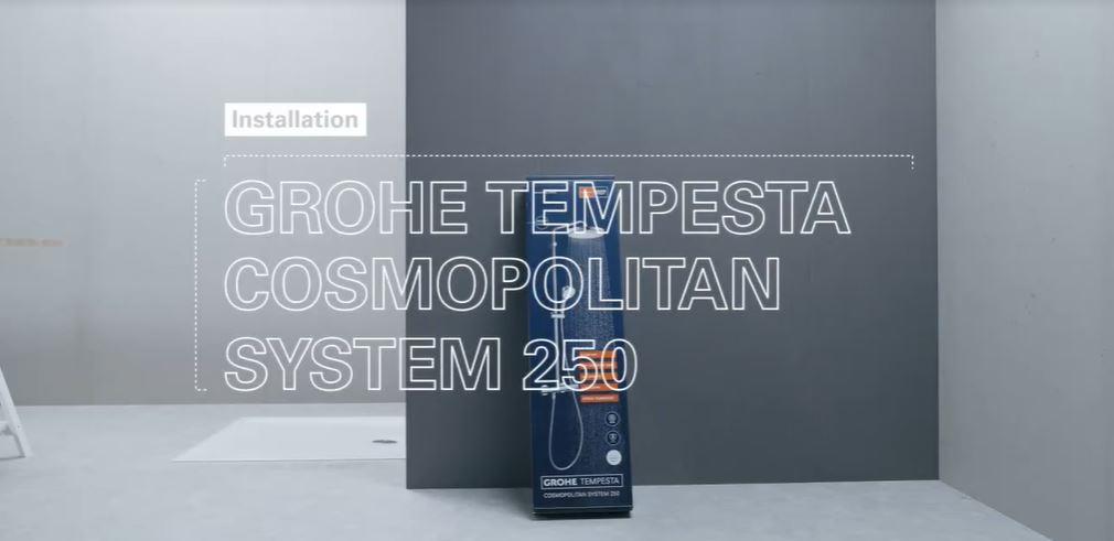 come si installa Grohe Tempèesta cosmopolitan system 250